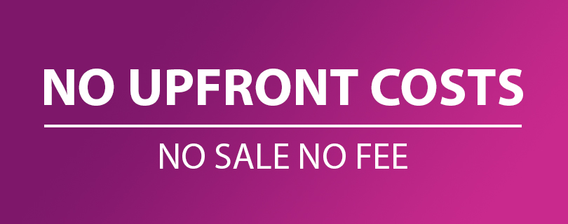 No Upfront Costs - NO SALE NO FEE